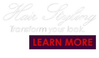 Title: Hair StylingText: Transform your look.Button: Learn More